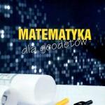 matematyka dla geodetów a.lisak